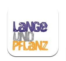 Die LANGEundPFLANZ App fürs Smartphone ist da!