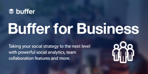 Buffer for Business - Social Media Management auf einem neuen Level