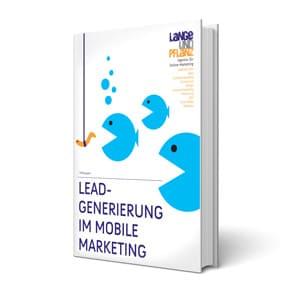 5 Tipps zur Lead-Generierung im Mobile Marketing - kostenloses Whitepaper